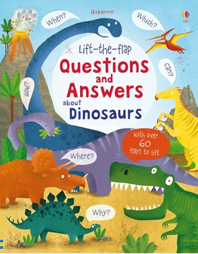 Слика на Lift-the-flap Questions and Answers about Dinosaurs (Age 5+)