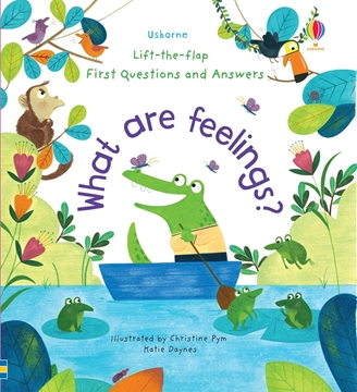 Слика на Lift-the-Flap First Questions and Answers What are Feelings?